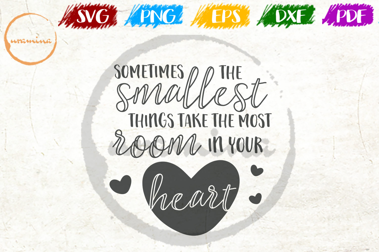Download Free Sometimes The Smallest Things Take Graphic By Uramina Creative for Cricut Explore, Silhouette and other cutting machines.