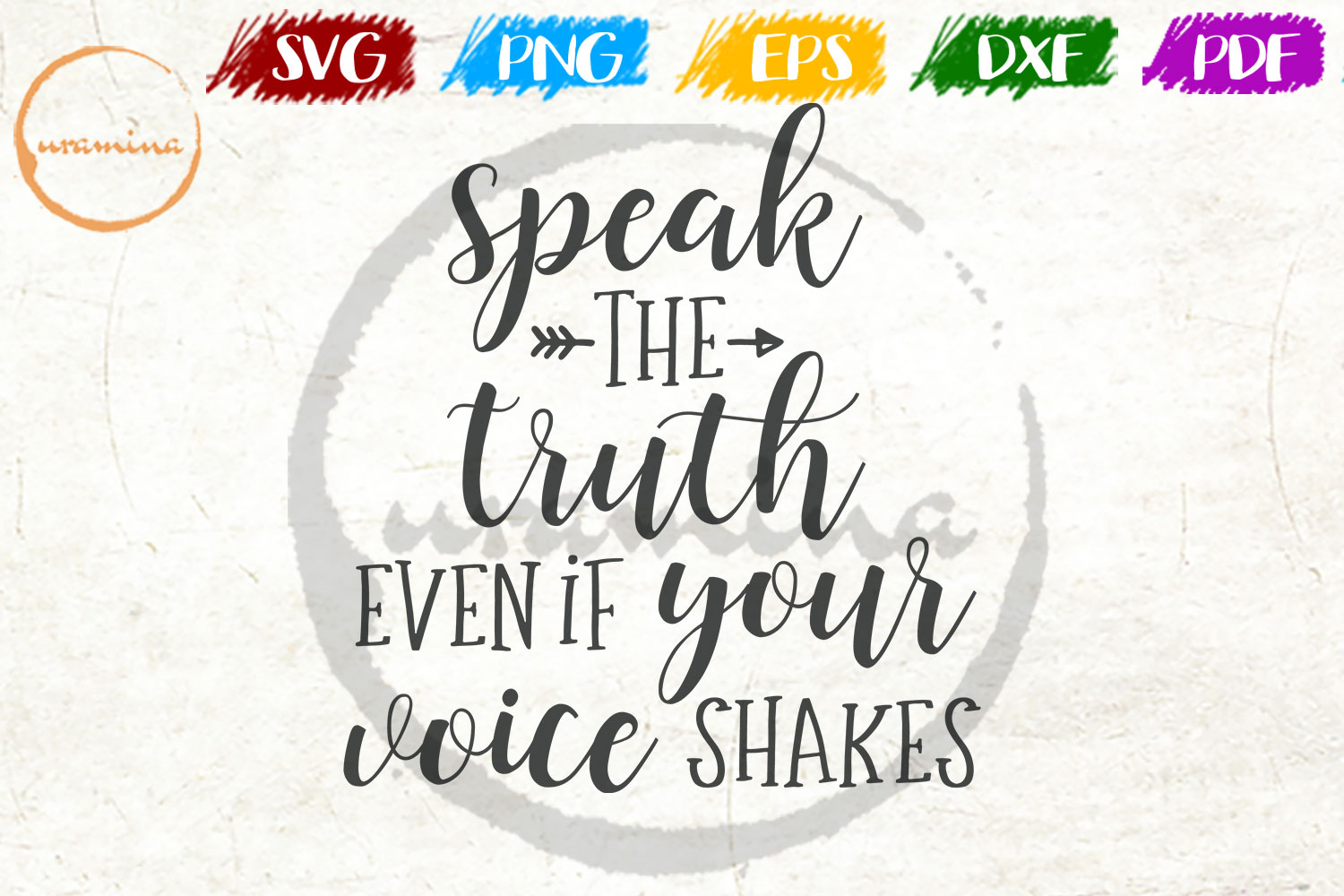 Download Free Speak The Truth Even If Your Voice Graphic By Uramina Creative for Cricut Explore, Silhouette and other cutting machines.