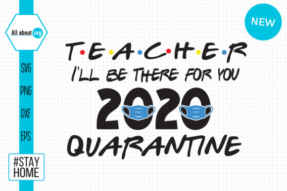 Taecher 2020 Quarantine Svg Graphic By All About Svg Creative