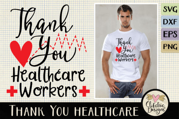 Thank You Healthcare Workers SVG Cut Files