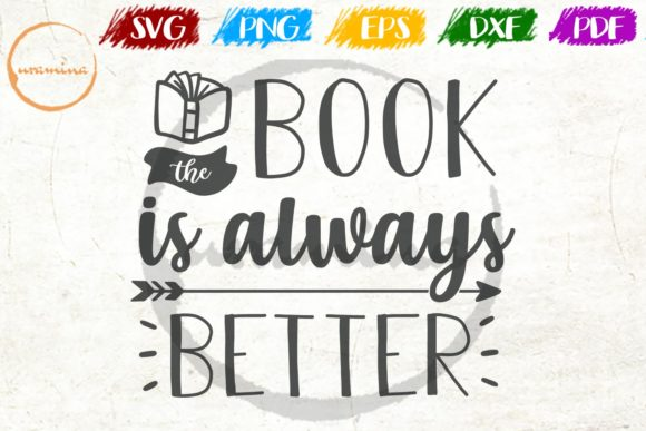 Download Free The Book Is Always Better Grafico Por Uramina Creative Fabrica SVG Cut Files