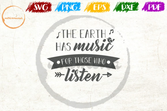 The Earth Has Music For Those Who Listen Graphic By Uramina