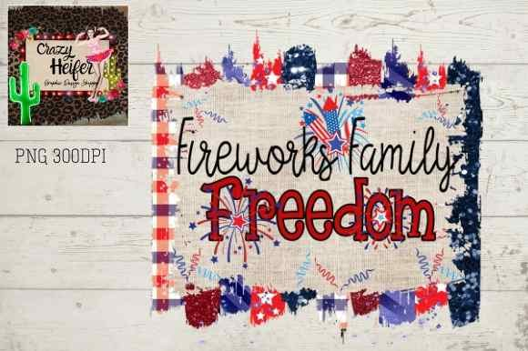 Print on Demand: 4th of July Patriotic Fireworks Family Graphic Illustrations By Crazy Heifer Design Shoppe