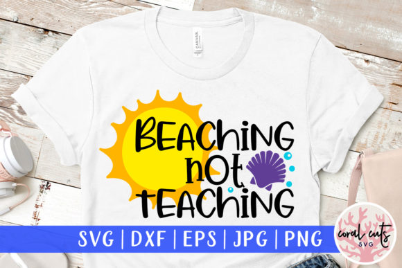 Download Free Beaching Not Teaching Svg Cut File Graphic By Coralcutssvg SVG Cut Files