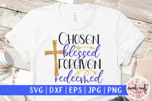 Chosen Blessed Forgiven Redeemed Gráfico Crafts Por CoralCutsSVG