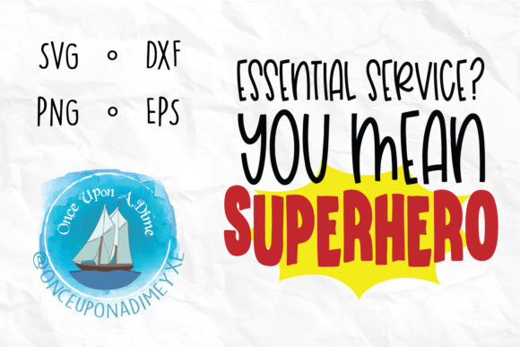 Download Free Essential Service You Mean Superhero Svg Graphic By for Cricut Explore, Silhouette and other cutting machines.