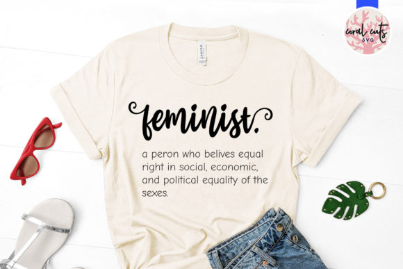 Download Free Feminist Definition Cut File Graphic By Coralcutssvg Creative for Cricut Explore, Silhouette and other cutting machines.