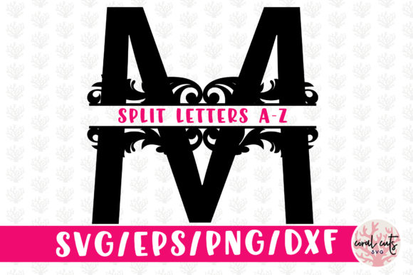 Download Free Floral Split Letters Monogram A To Z Svg Graphic By Coralcutssvg for Cricut Explore, Silhouette and other cutting machines.