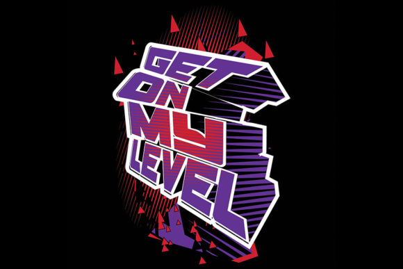 Download Free Get On My Level Cheer Spirit Quote Graphic By Ninerush SVG Cut Files