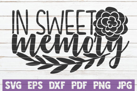 Download Free 1 In Sweet Memory Designs Graphics for Cricut Explore, Silhouette and other cutting machines.