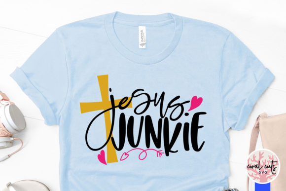 Download Free Jesus Junkie Graphic By Coralcutssvg Creative Fabrica for Cricut Explore, Silhouette and other cutting machines.