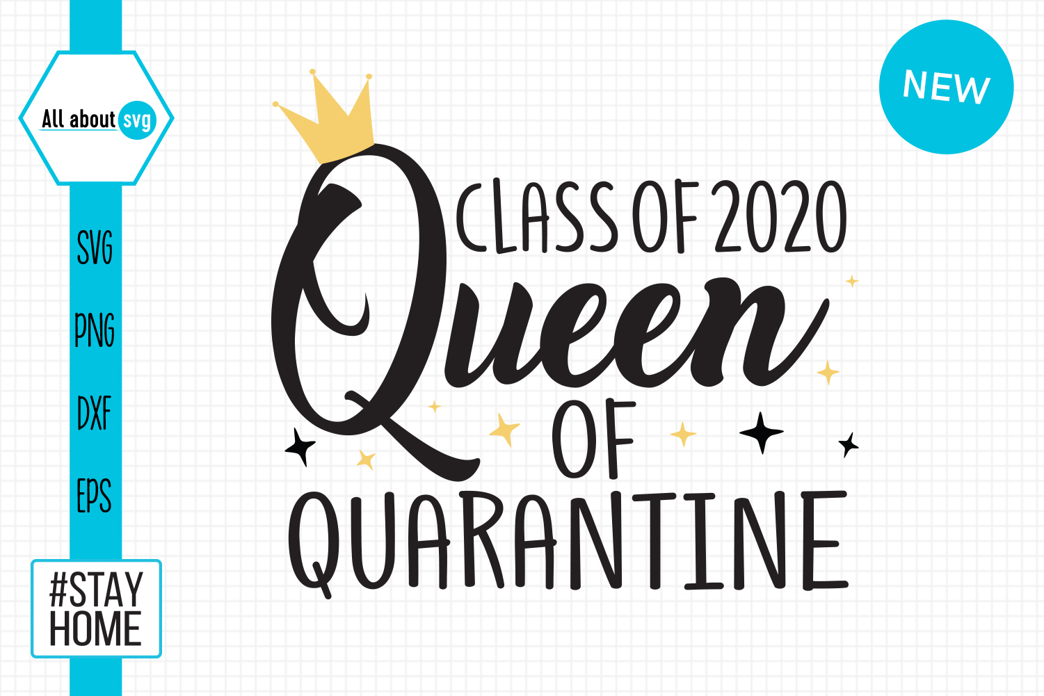 Download Free Queen Of Quarantine Class 2020 Graphic By All About Svg for Cricut Explore, Silhouette and other cutting machines.