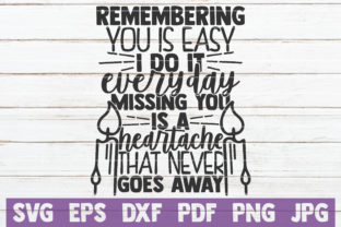Download Free Remembering You Is Easy I Do It Everyday Graphic By for Cricut Explore, Silhouette and other cutting machines.