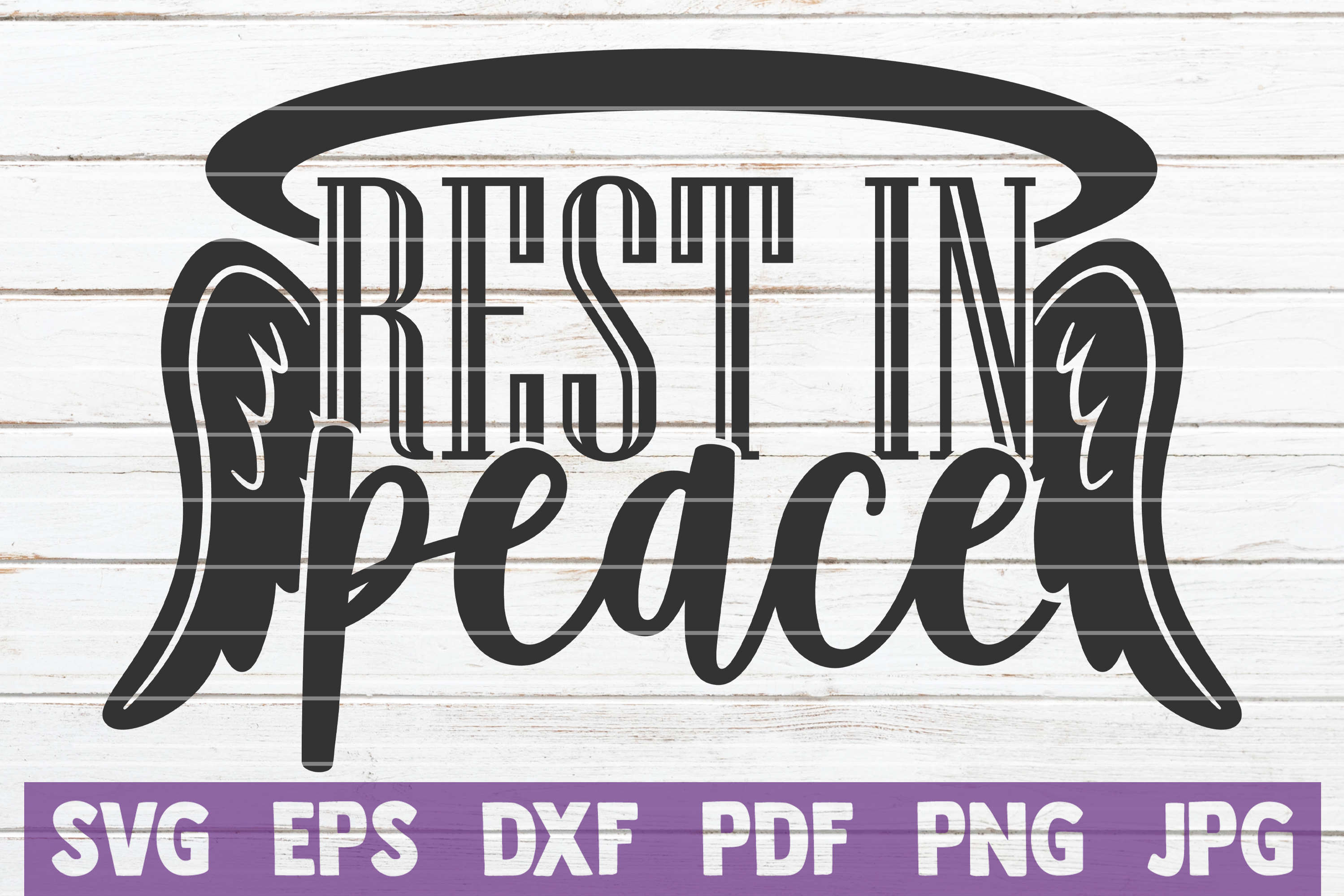 Download Free Rest In Peace Graphic By Mintymarshmallows Creative Fabrica for Cricut Explore, Silhouette and other cutting machines.