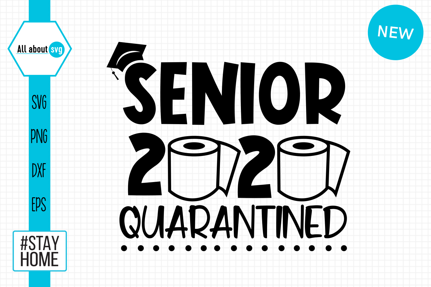 Senior 2020 Quarantined Svg Graphic By All About Svg Creative