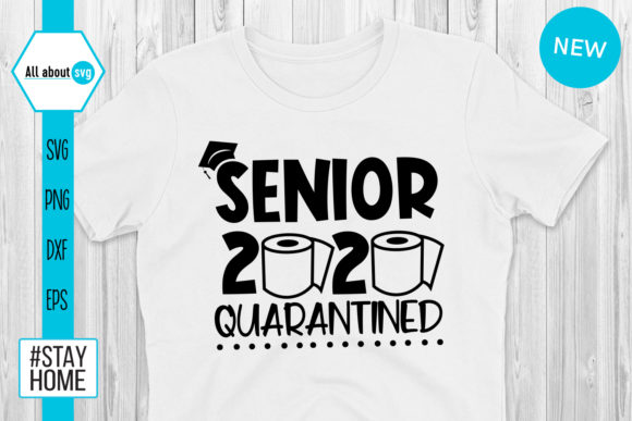 Download Free Senior 2020 Quarantined Svg Graphic By All About Svg Creative for Cricut Explore, Silhouette and other cutting machines.