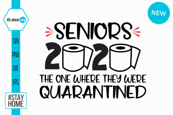 Download Free Seniors 2020 Quarantined Graphic By All About Svg Creative Fabrica for Cricut Explore, Silhouette and other cutting machines.
