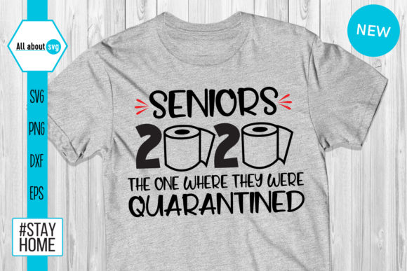 Download Free Seniors 2020 Quarantined Graphic By All About Svg Creative Fabrica SVG Cut Files