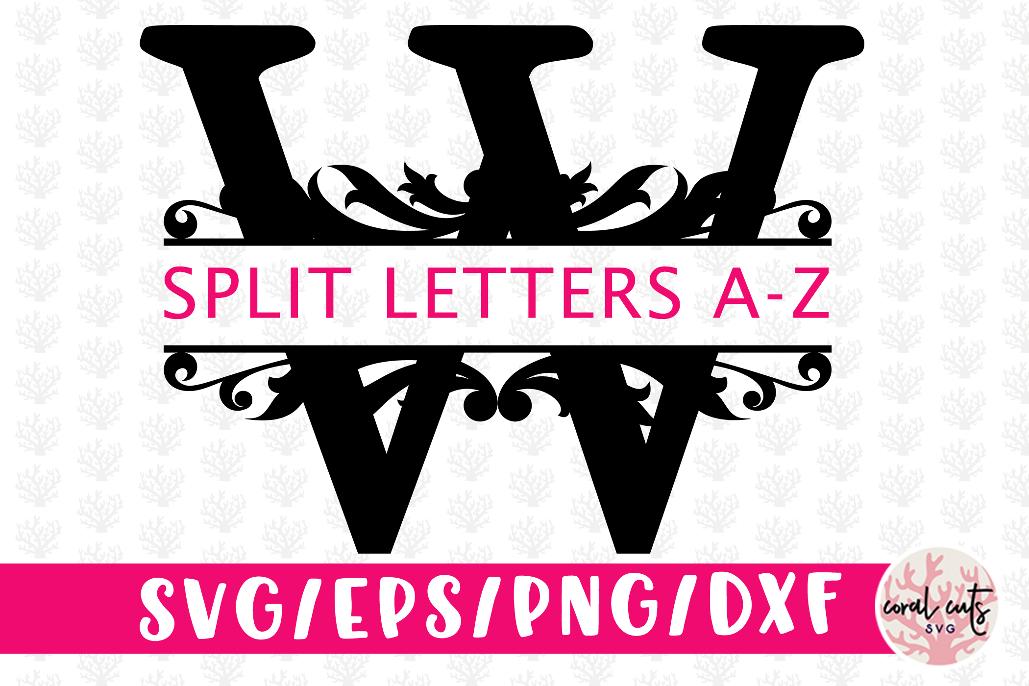 Download Free Split Monogram Cut Files Graphic By Coralcutssvg Creative Fabrica for Cricut Explore, Silhouette and other cutting machines.