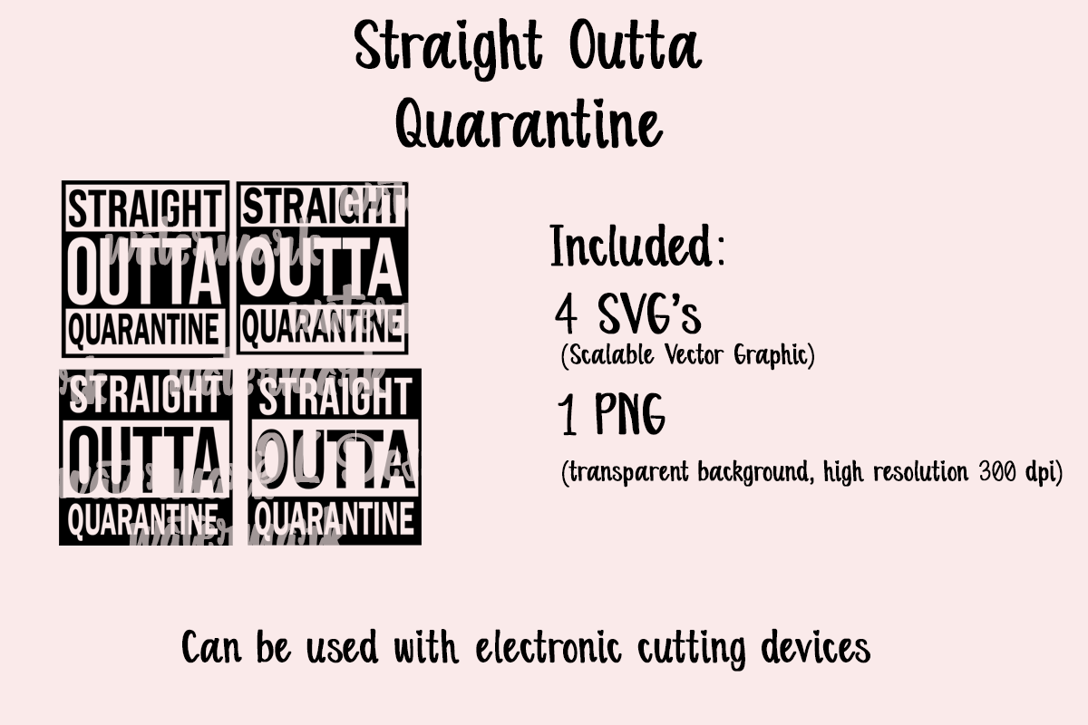 Download Free Straight Outta Quarantine Graphic By Jl Designs Creative Fabrica for Cricut Explore, Silhouette and other cutting machines.