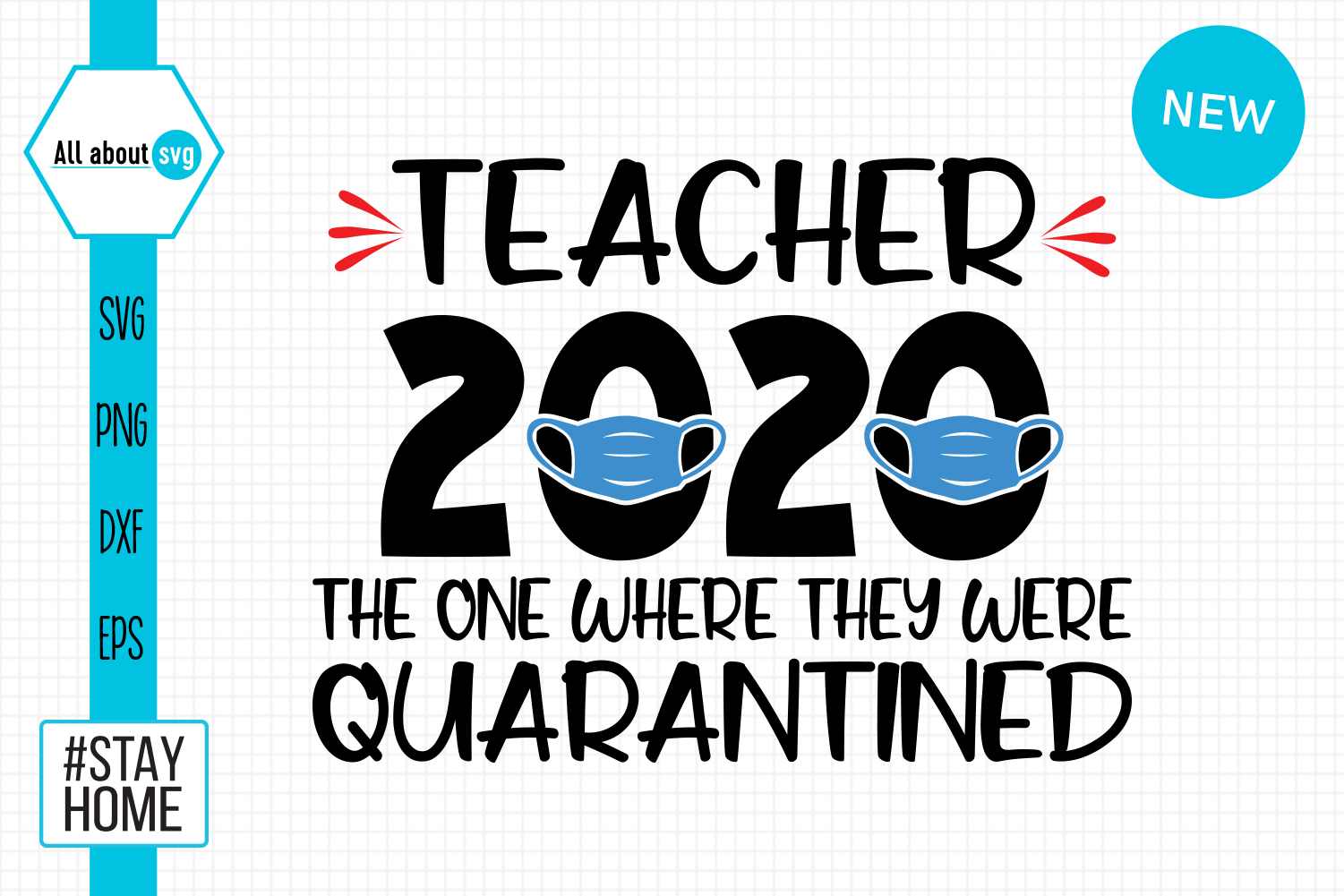 Download Free Teacher 2020 Quarantined Svg Graphic By All About Svg Creative for Cricut Explore, Silhouette and other cutting machines.