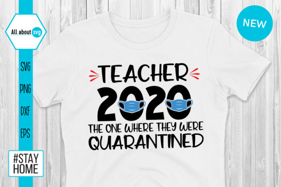 Teacher 2020 Quarantined Svg Graphic By All About Svg Creative
