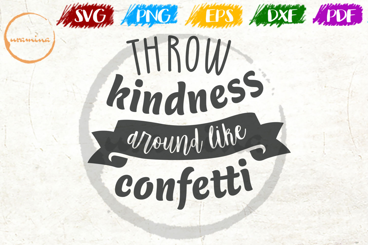 Download Free Throw Kindness Around Like Confetti Graphic By Uramina for Cricut Explore, Silhouette and other cutting machines.