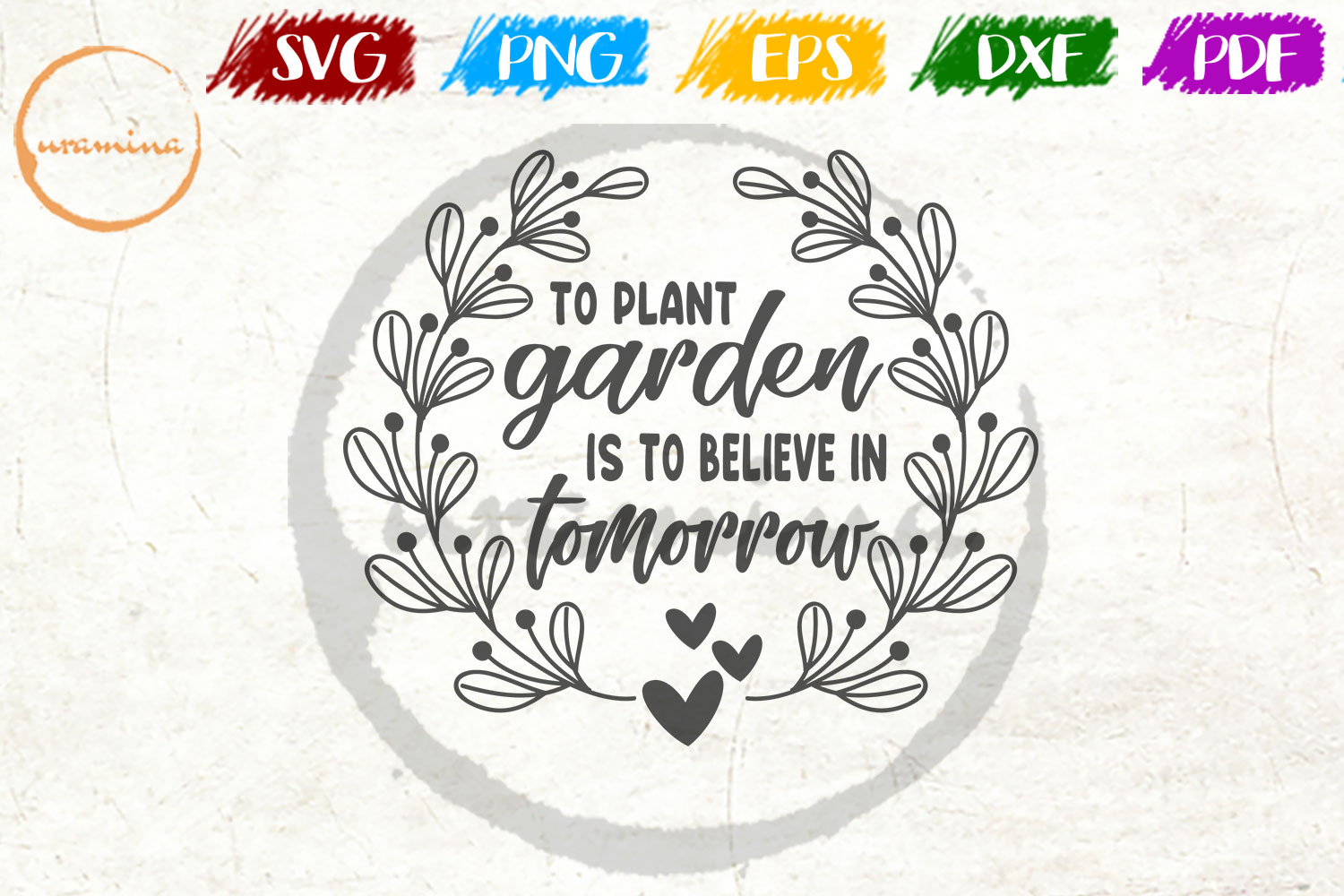 Download Free To Plant Garden Is To Believe In Graphic By Uramina Creative for Cricut Explore, Silhouette and other cutting machines.