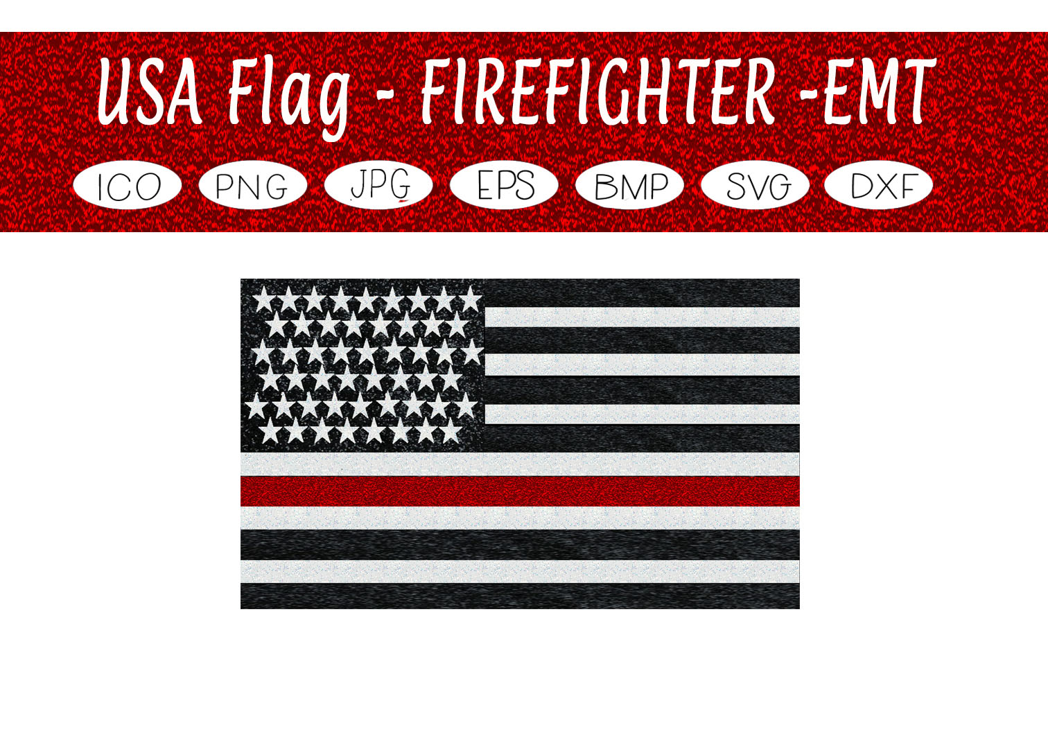 Download Free Usa Firefighter Emt Flag Graphic By Capeairforce Creative for Cricut Explore, Silhouette and other cutting machines.