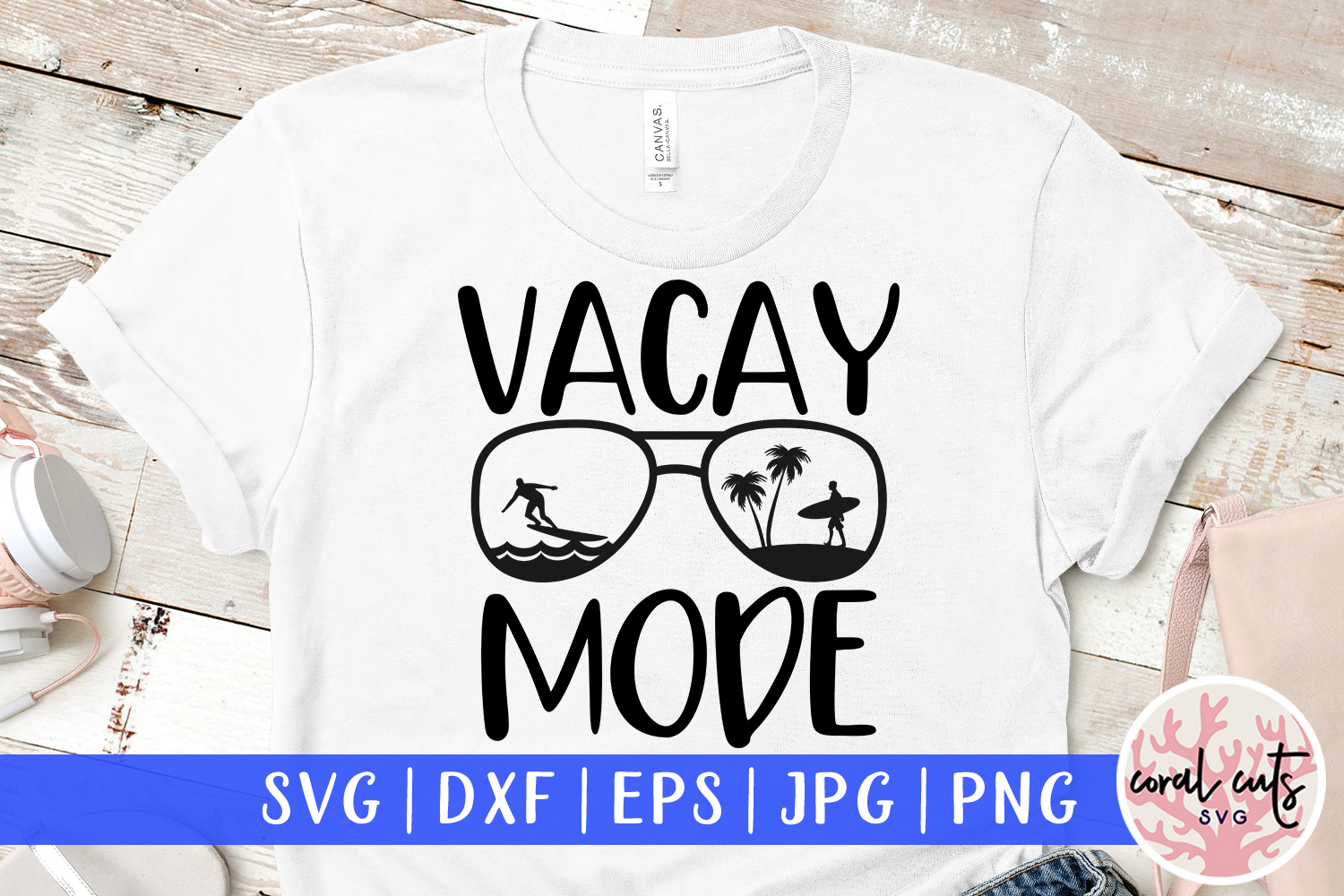 Download Free Vacay Mode Cut File Graphic By Coralcutssvg Creative Fabrica for Cricut Explore, Silhouette and other cutting machines.