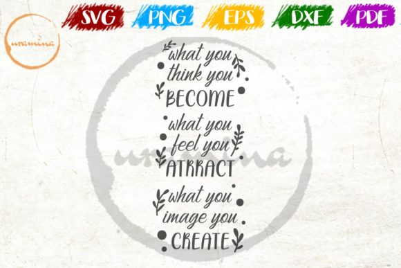 Download Free What You Think You Become What You Feel Grafik Von Uramina for Cricut Explore, Silhouette and other cutting machines.