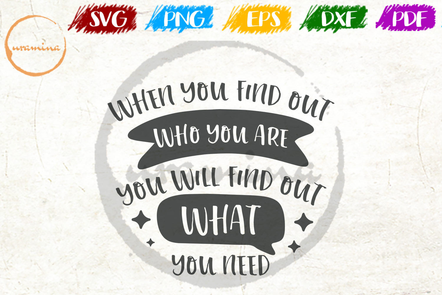 Download Free When You Find Out Who You Are You Will Graphic By Uramina for Cricut Explore, Silhouette and other cutting machines.