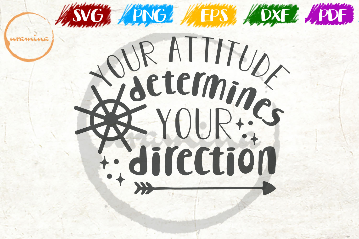 Download Free Your Attitude Determines Your Direction Graphic By Uramina SVG Cut Files