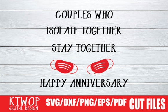 Print on Demand: Happy Anniversary, Stay Together 2020 Graphic Crafts By Mr.pagman