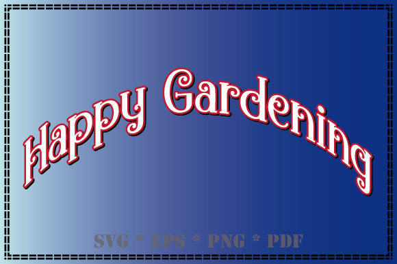 Print on Demand: Happy Gardening with Style Graphic Illustrations By GraphicsFarm
