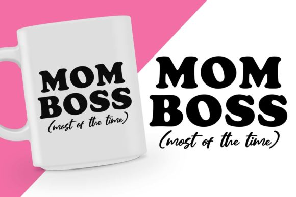 Download Free Mom Boss Design Graphic By Spoonyprint Creative Fabrica for Cricut Explore, Silhouette and other cutting machines.