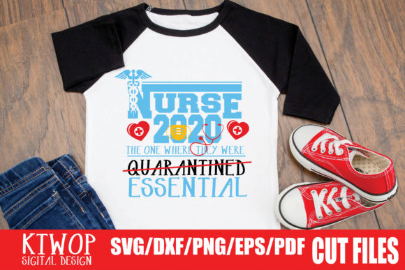 Download Free Nurse 2020 The One Where They Were Essential Graphic By Ktwop for Cricut Explore, Silhouette and other cutting machines.