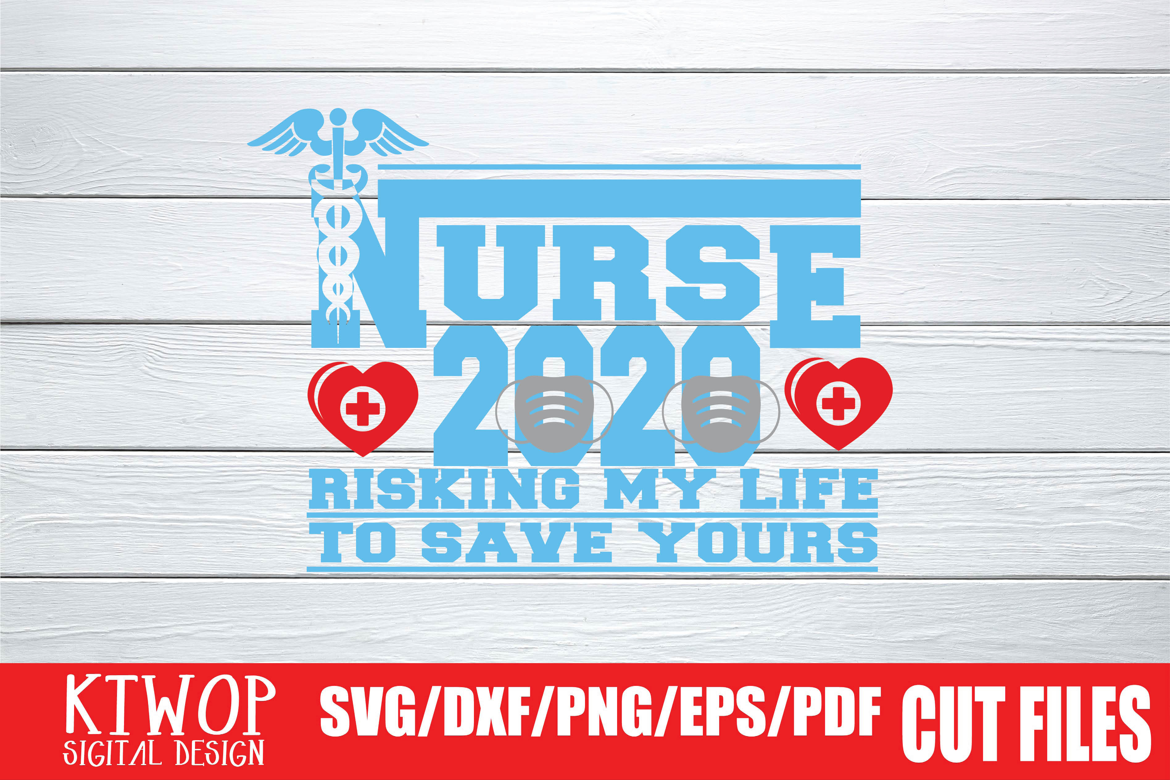 Download Free Risking My Life To Save Yours Nurse 2020 Graphic By Ktwop for Cricut Explore, Silhouette and other cutting machines.