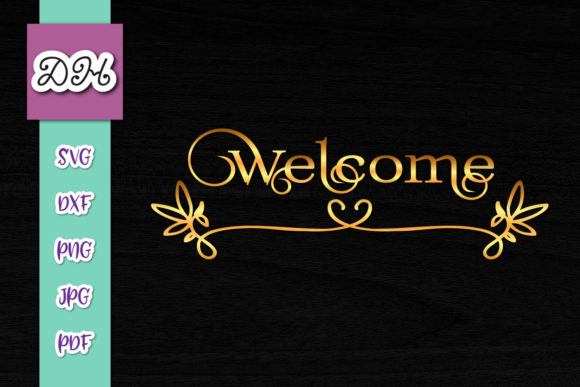 Download Free Welcome Sign Front Door Print Cut Graphic By Digitals By Hanna for Cricut Explore, Silhouette and other cutting machines.