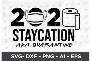 Download Free 2020 Staycation Design Graphic By Spoonyprint Creative Fabrica for Cricut Explore, Silhouette and other cutting machines.