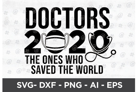 Doctors 2020 Design Graphic Crafts By spoonyprint