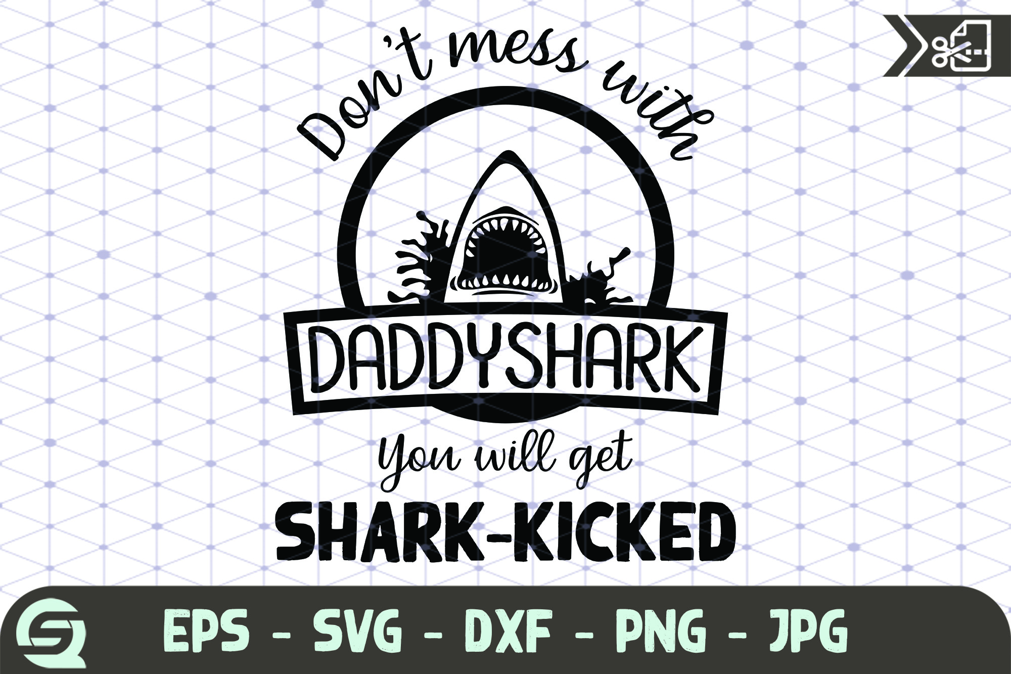 Download Free Don T Mess With Mamashark You Will Get Graphic By Qara Studio for Cricut Explore, Silhouette and other cutting machines.