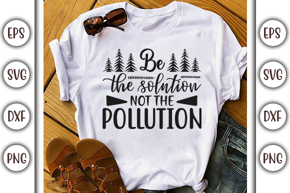Download Free Earth Day Design Be The Solution Graphic By Graphicsbooth for Cricut Explore, Silhouette and other cutting machines.