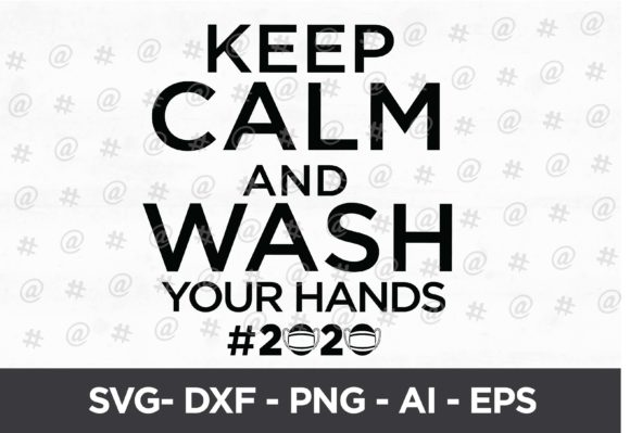 Download Free Keep Calm And Wash You Hands Svg Design Graphic By Spoonyprint for Cricut Explore, Silhouette and other cutting machines.
