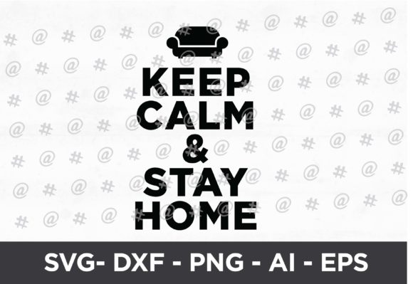 Download Free Keep Calm Stay Home Svg Design Graphic By Spoonyprint for Cricut Explore, Silhouette and other cutting machines.