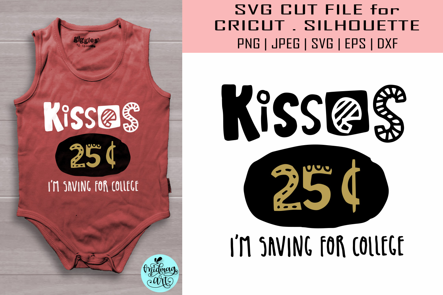 Download Free Kisses 25 Cents Svg Baby Svg Graphic By Midmagart Creative for Cricut Explore, Silhouette and other cutting machines.