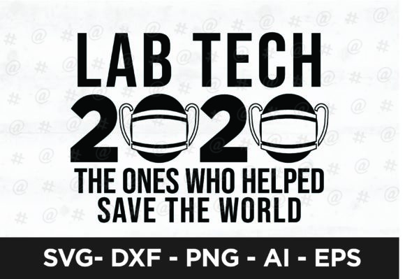 Download Free Lab Tech 2020 Svg Design Graphic By Spoonyprint Creative Fabrica for Cricut Explore, Silhouette and other cutting machines.
