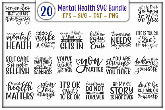 Download Free Mental Health Design Bundle Graphic By Graphicsbooth Creative for Cricut Explore, Silhouette and other cutting machines.