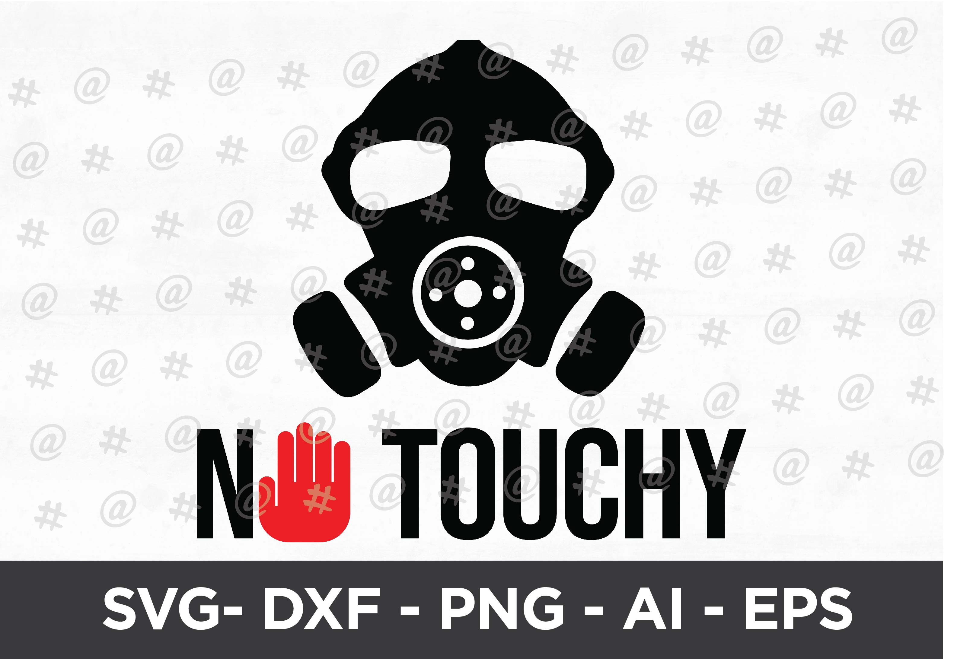 Download Free No Touchy Design Graphic By Spoonyprint Creative Fabrica for Cricut Explore, Silhouette and other cutting machines.