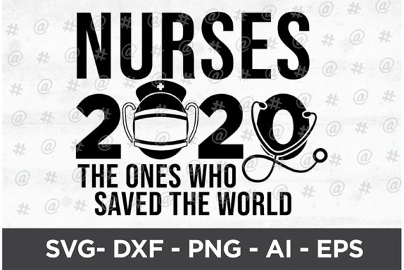 Nurses 2020 Design Graphic Crafts By spoonyprint